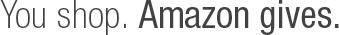 You Shop. Amazon Gives